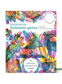 Illuminature: nušviesta gamta (Carnovsky, Rachel Williams)